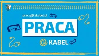 Oferta pracy w Klubie Sportowym Kabel Kraków