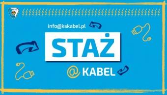 Rusza program stażowy w KS Kabel! Zgłoś się!